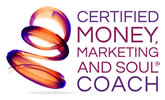 Certified Money, Marketing and Soul Coach